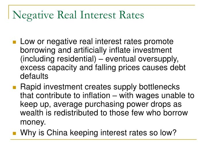 Negative Real Interest Rates