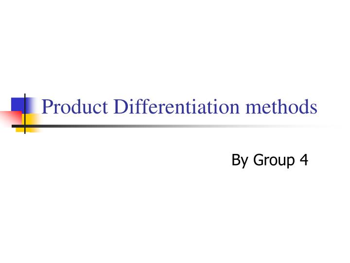 product differentiation methods n.
