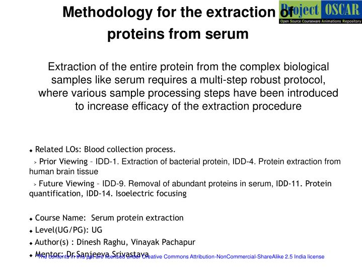 PPT - Methodology for the extraction of proteins from serum