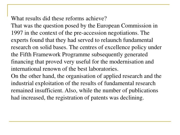What results did these reforms achieve?