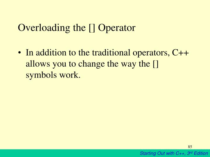 Overloading the [] Operator