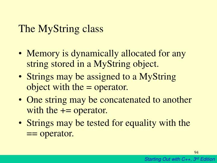 The MyString class