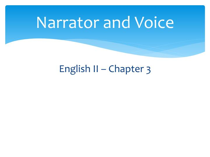 narrator and voice n.