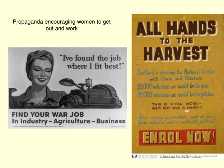 Propaganda encouraging women to get out and work