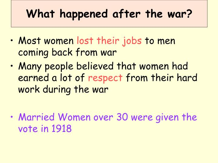 What happened after the war?