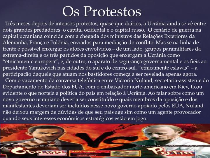 Os protestos