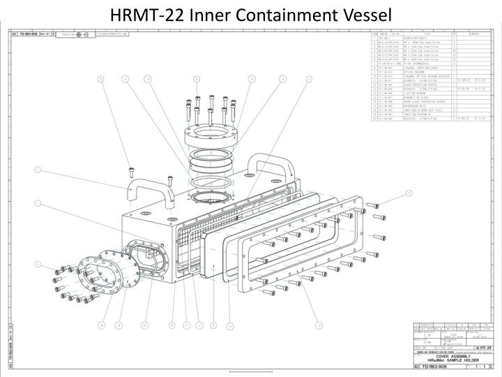 HRMT-22 Inner Containment Vessel