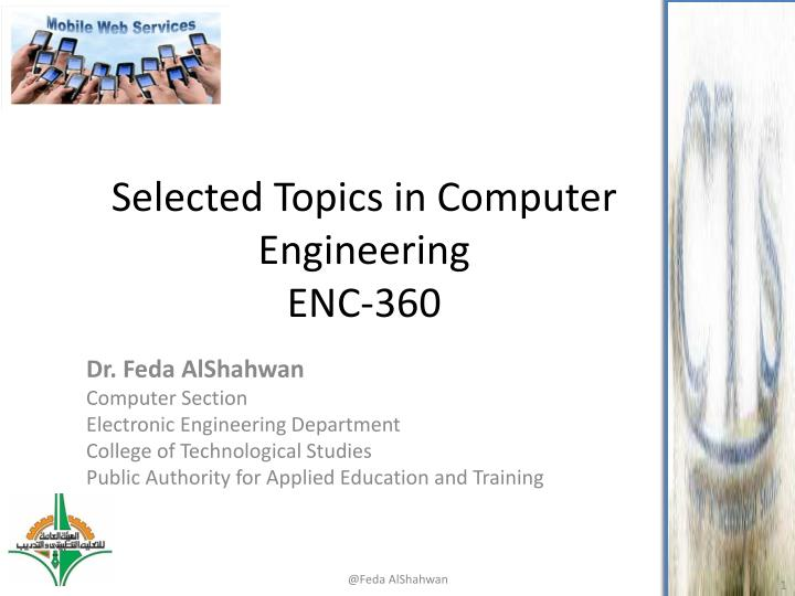selected topics in computer engineering enc 360 n.