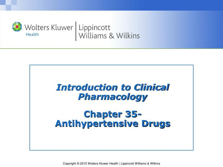 introduction to clinical pharmacology chapter 35 antihypertensive drugs n.