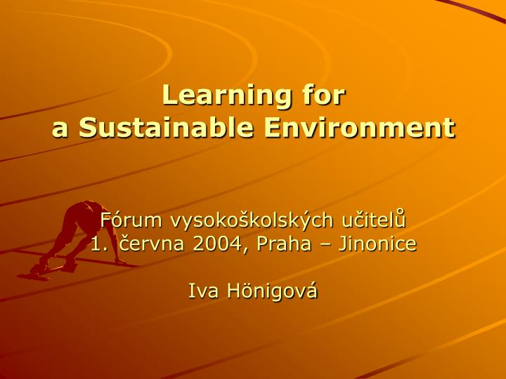 Learning for a sustainable environment