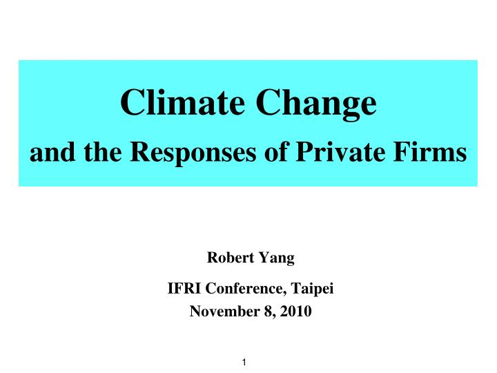 climate change and the responses of private firms n.