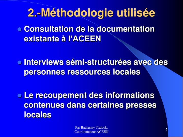 2.-Méthodologie utilisée