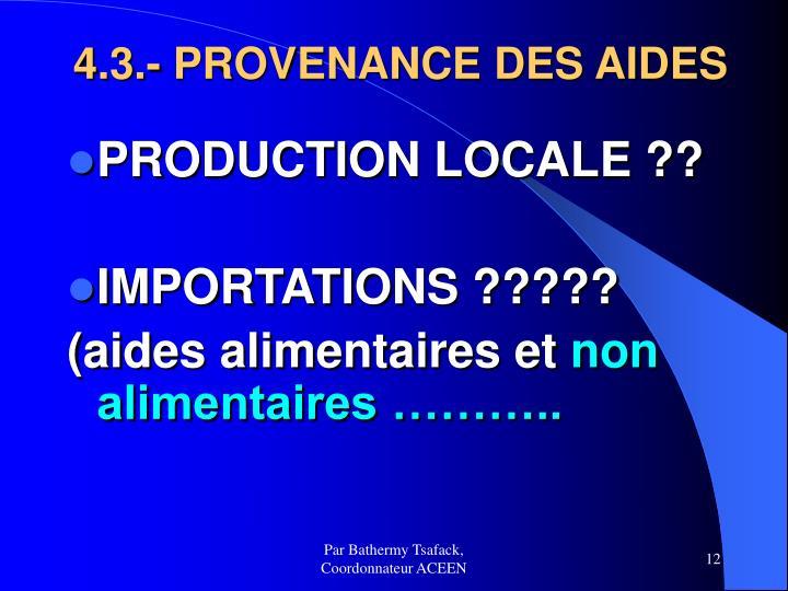 4.3.- PROVENANCE DES AIDES