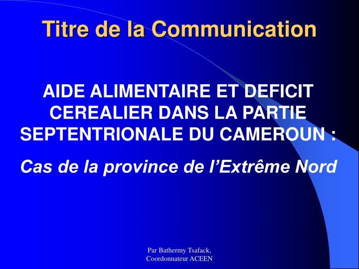 Titre de la communication