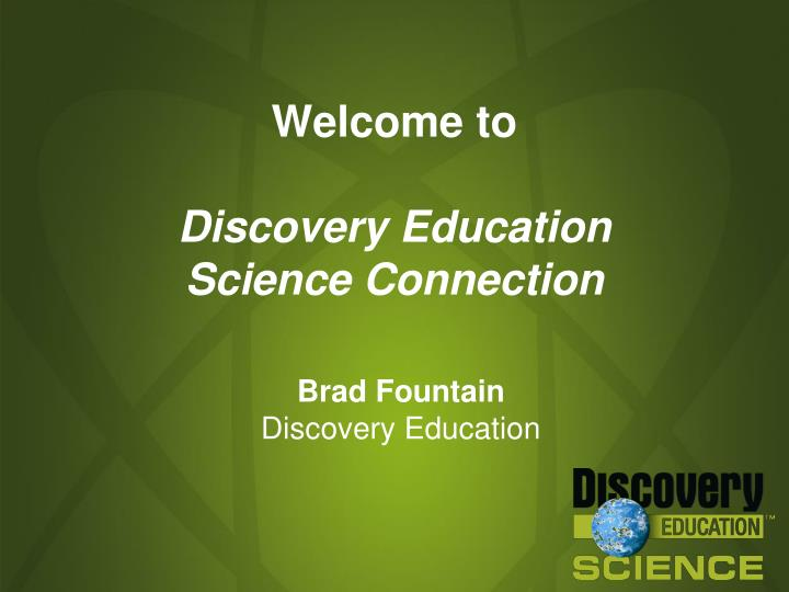 welcome to discovery education science connection n.