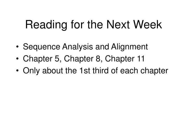 Reading for the next week