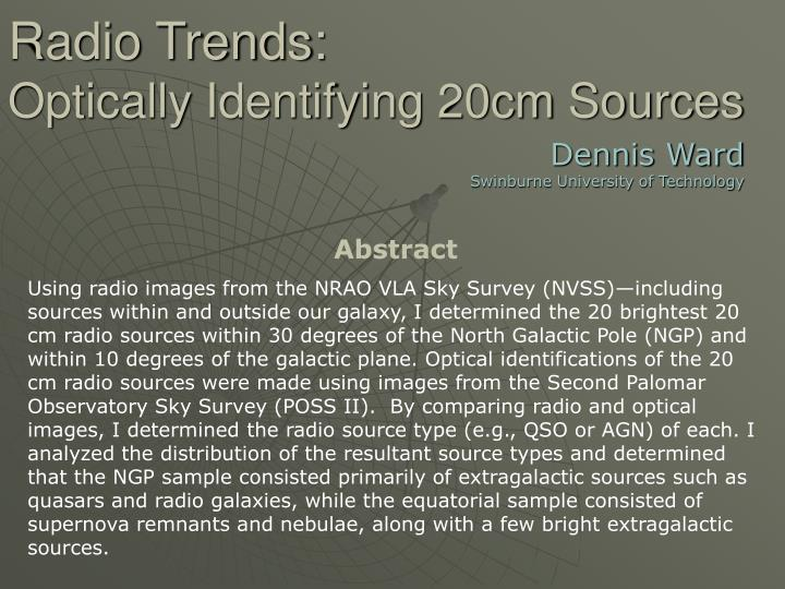 radio trends optically identifying 20cm sources n.