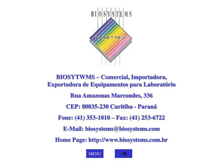BIOSYTWMS – Comercial, Importadora, Exportadora de Equipamentos para Laboratório