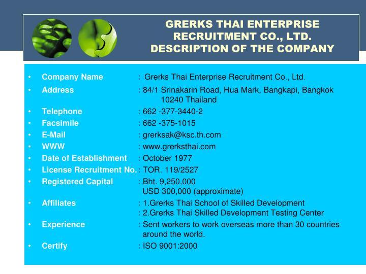 GRERKS THAI ENTERPRISE RECRUITMENT CO., LTD.