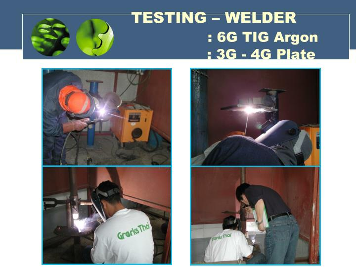 TESTING – WELDER