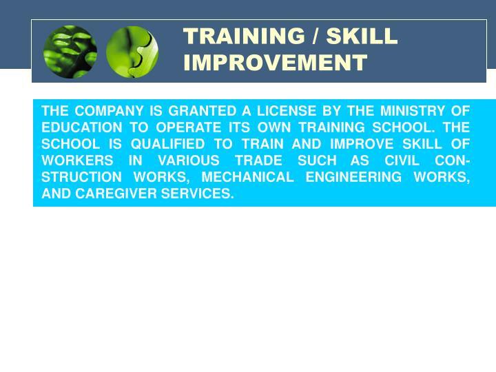 TRAINING / SKILL IMPROVEMENT
