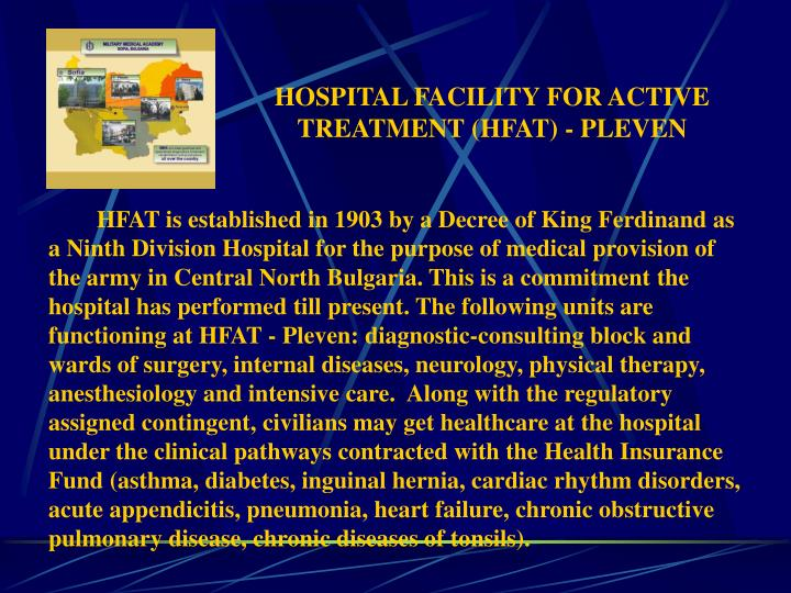 HOSPITAL FACILITY FOR ACTIVE TREATMENT (HFAT) - PLEVEN