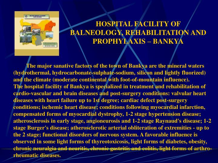 HOSPITAL FACILITY OF BALNEOLOGY, REHABILITATION AND PROPHYLAXIS – BANKYA