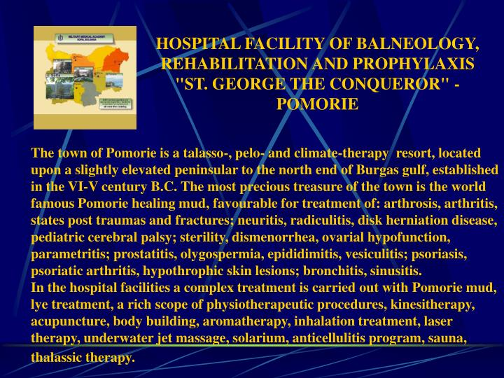 """HOSPITAL FACILITY OF BALNEOLOGY, REHABILITATION AND PROPHYLAXIS """"ST. GEORGE THE CONQUEROR"""" -"""