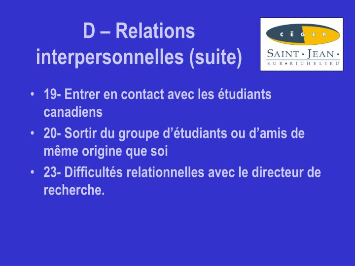 D – Relations interpersonnelles (suite)