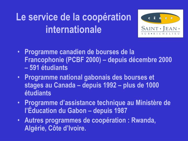 Le service de la coop ration internationale
