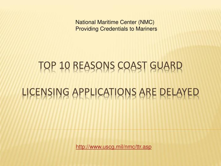 top 10 reasons coast guard licensing applications are delayed n.
