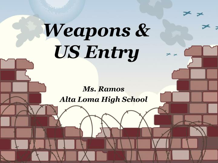 weapons us entry n.