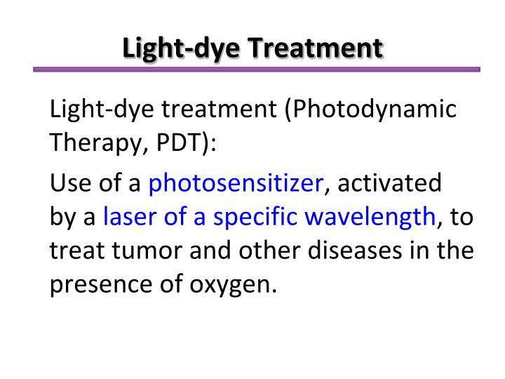 Light-dye Treatment