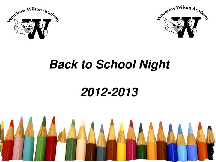 back to school night 2012 2013 n.
