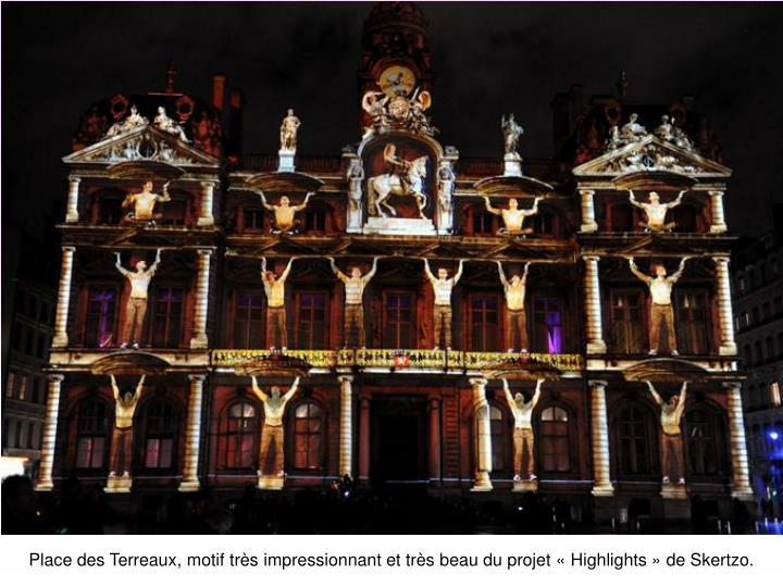 Place des Terreaux, motif très impressionnant et très beau du projet «Highlights» de Skertzo.