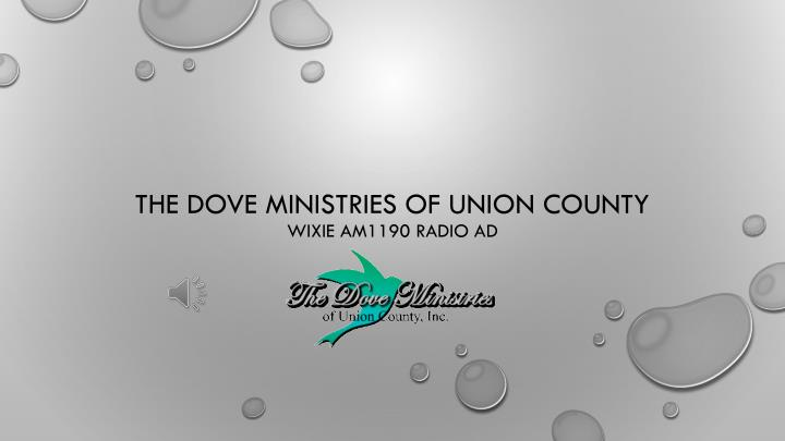 the dove ministries of union county wixie am1190 radio ad n.