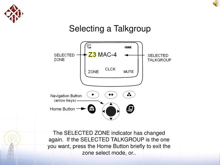 Selecting a Talkgroup
