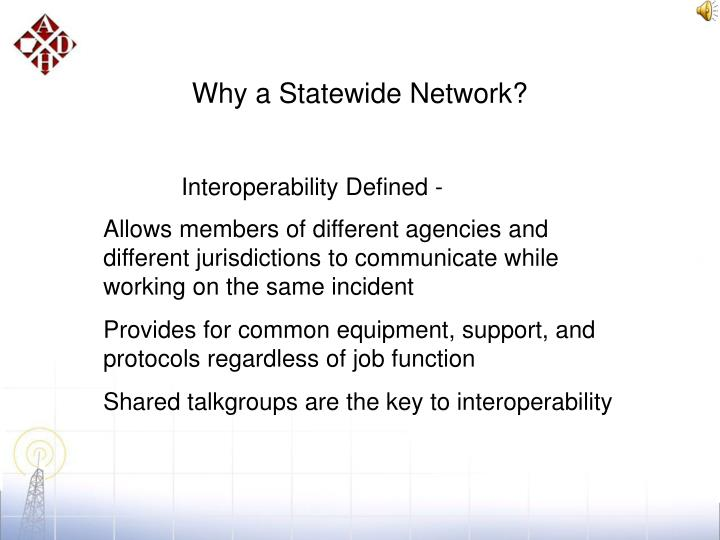 Why a Statewide Network?