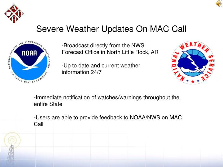 Severe Weather Updates On MAC Call