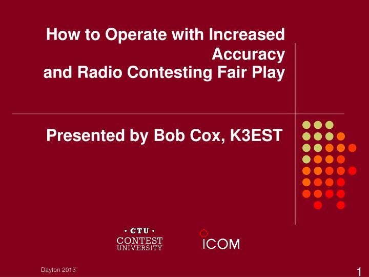 how to operate with increased accuracy and radio contesting fair play n.