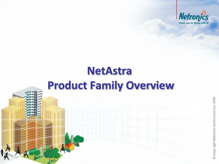netastra product family overview n.