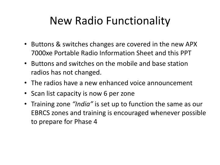 New Radio Functionality