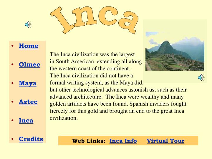 the inca civilisation essay Compare and contrast essay on the mayan and inca in this essay i will compare and contrast the mayan and inca civilizations each civilization has many similarities and differences, and can relate to each other in different ways this essay will introduce you to the basic similar and different.
