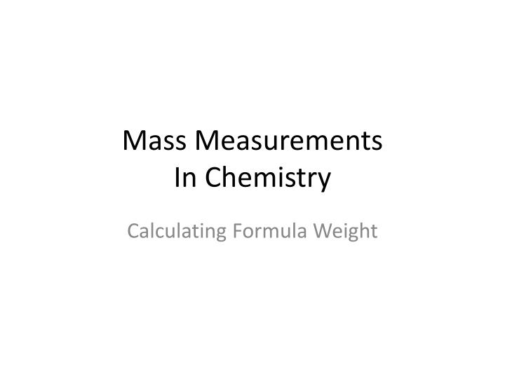 mass measurements in chemistry n.