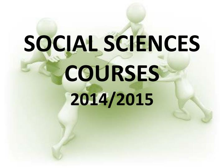 social sciences courses 2014 2015 n.