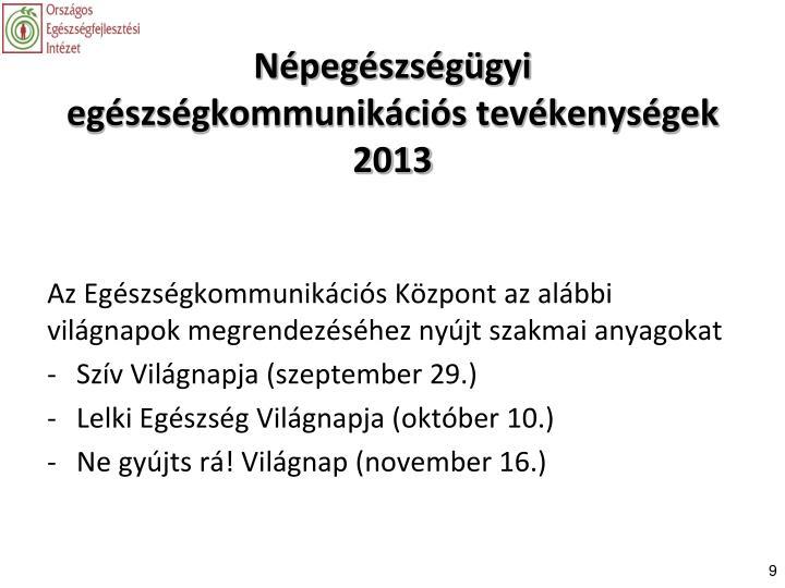 Népegészségügyi  egészségkommunikációs tevékenységek 2013