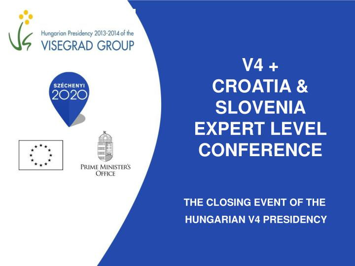 v4 croatia slovenia expert level conference n.