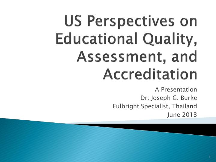 Us perspectives on educational quality assessment and accreditation
