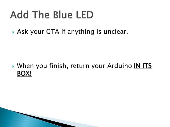Add The Blue LED