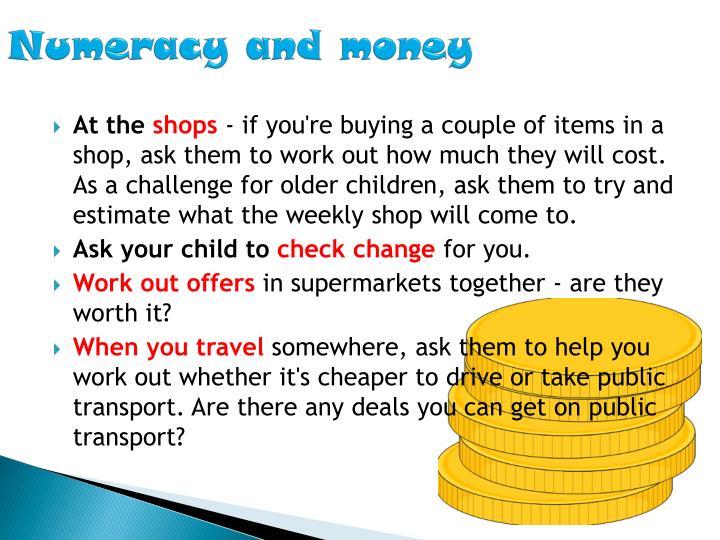 Numeracy and money